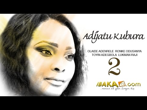 Adijatu Kubura 2 - Latest Yoruba Movies 2014