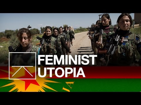 Syrias Feminist Utopia In the Middle Of Isis Country