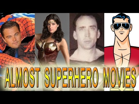 7 Superhero Movies That Almost Happened