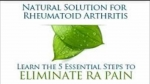 natural remedy for rheumatoid arthritis How to get rid of your rheumatoid arthritis in 60days!